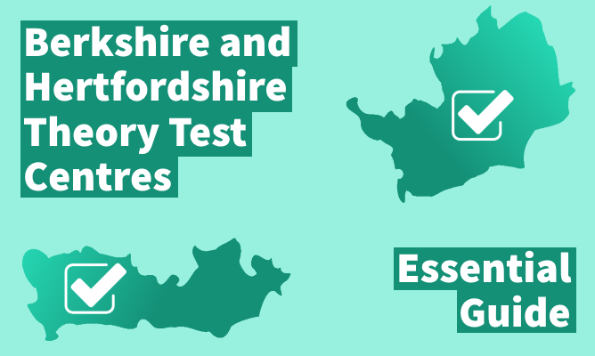 Berkshire and Hertfordshire theory test centres