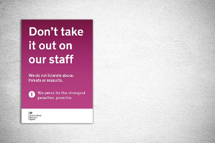 DVSA 'Don't take it out on our staff' campaign poster