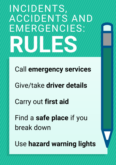 Incidents accidents and emergencies rules