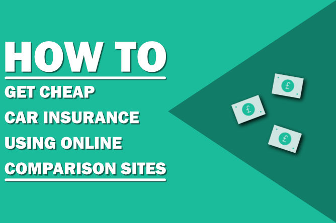 How to get cheap car insurance using comparison sites