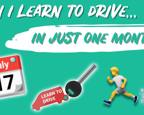 Can I learn to drive in just one month?