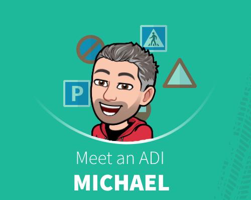 Meet an ADI Michael