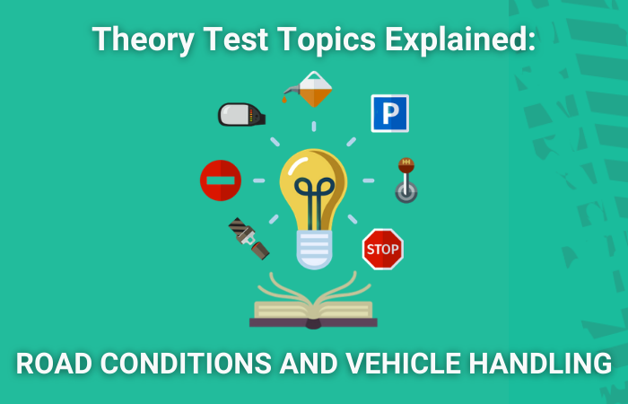Theory test topics road conditions and vehicle handling featured image