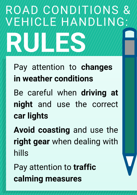 Road conditions and vehicle handling rules