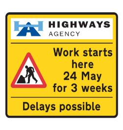 Road works start date road sign