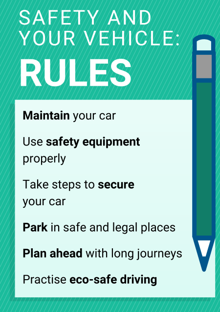 Safety and your vehicle rules