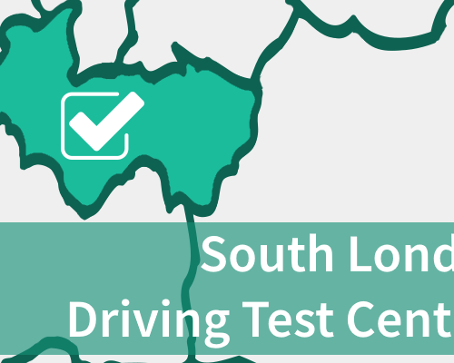 South London Driving Test Centres