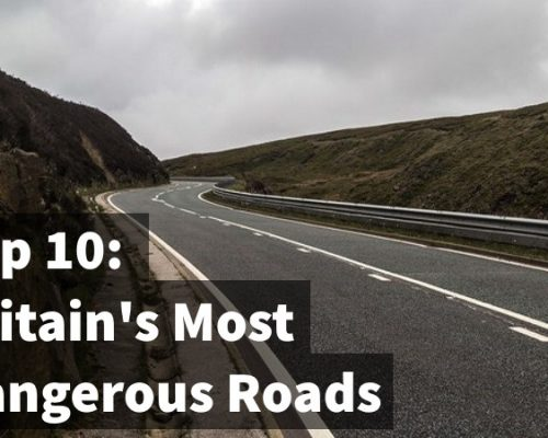 Top 10: Britain's Most Dangerous Roads