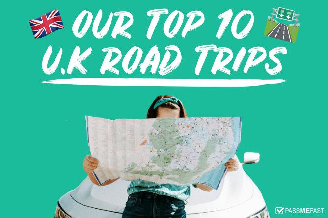 Top 10 UK Road Trips