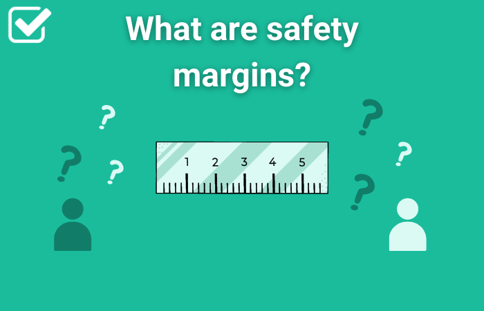 What are safety margins